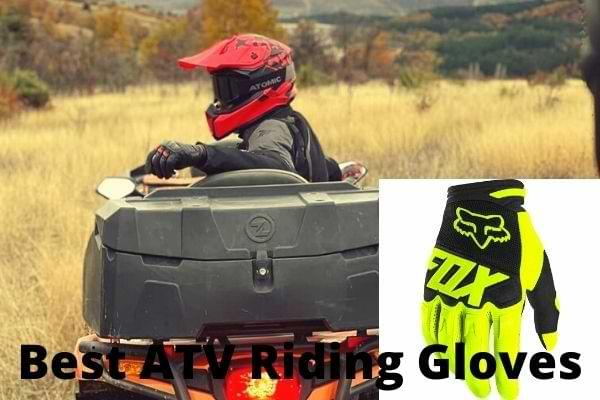 Best ATV riding gloves