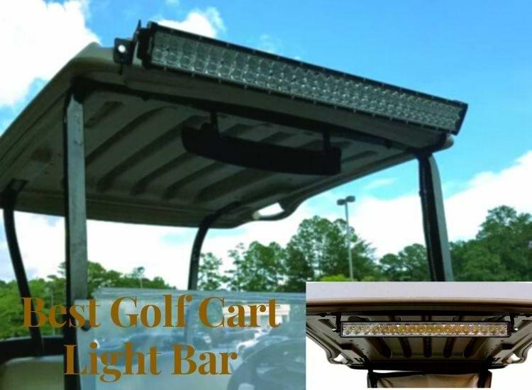 Best Golf Cart Light Bar