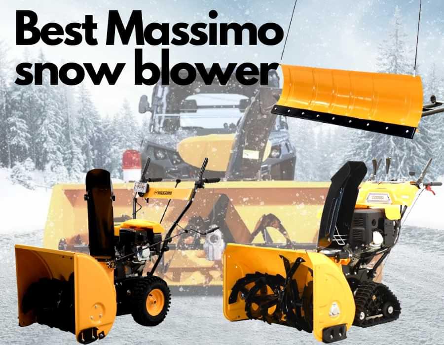 best Massimo snow blower