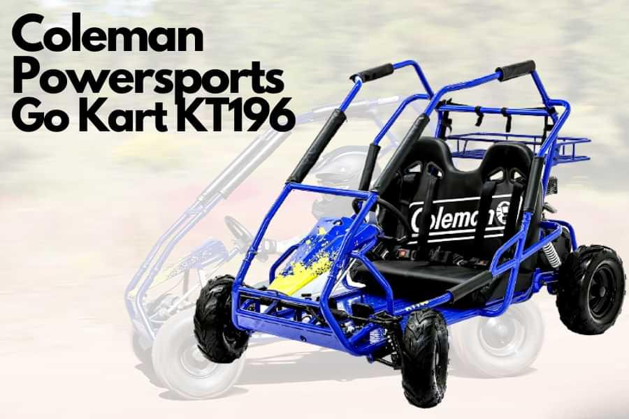Coleman kt196 GO-Kart review