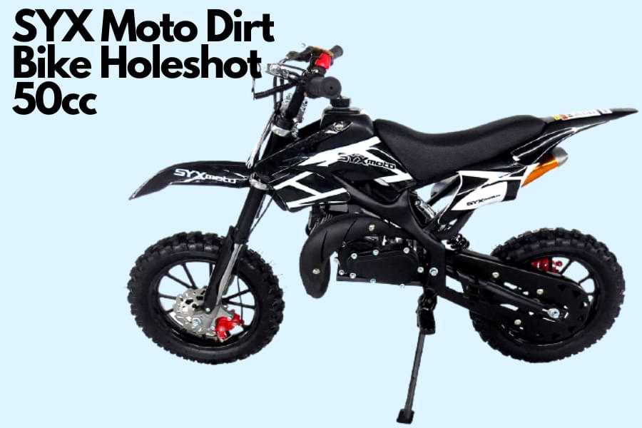 SYX Moto Dirt Bike Holeshot 50cc review