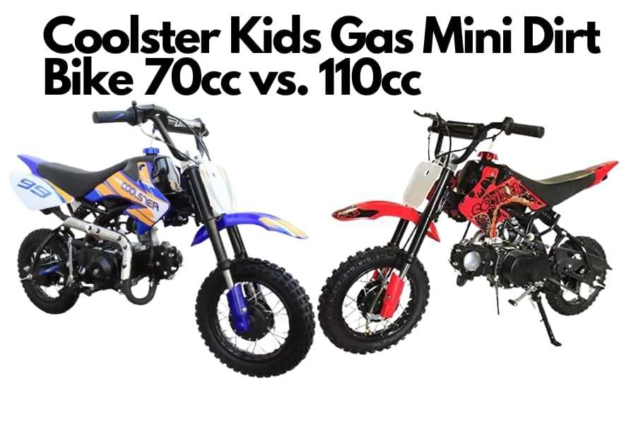 Coolster Kids Gas Mini Dirt Bike 70cc vs. 110cc